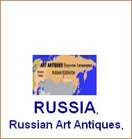 Russia, art russia, antiques russia, art antiques russia, russian art, russian antiques, russian art antiques, russian antique dealers, russian art objects traders, russian antiques decorators, russian antique specialties, russian slavonic art, icones,